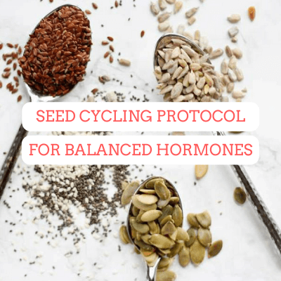 Seed Cycling: How-To Balance Your Hormones from Your Own Kitchen
